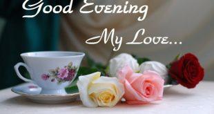 صوره مساء الخير حبيبتي , تحية مساء رومانسية للحبيبة الغالية